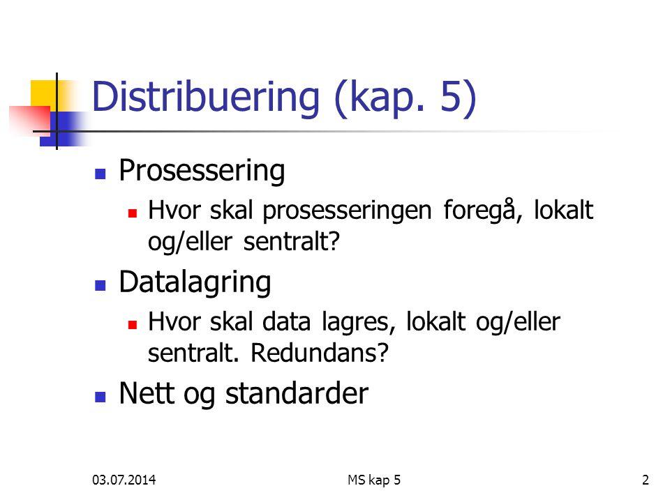 03.07.2014MS kap 52 Distribuering (kap.