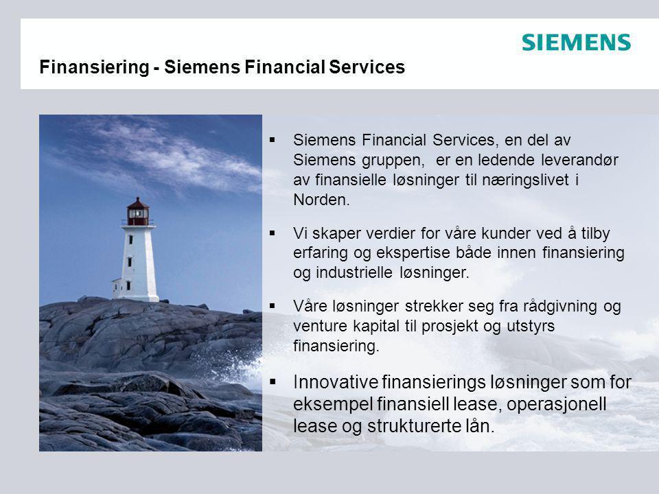  Siemens Financial Services, en del av Siemens gruppen, er en ledende leverandør av finansielle løsninger til næringslivet i Norden.  Vi skaper verd
