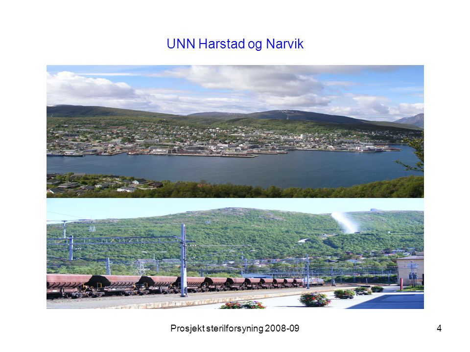 Prosjekt sterilforsyning 2008-094 UNN Harstad og Narvik