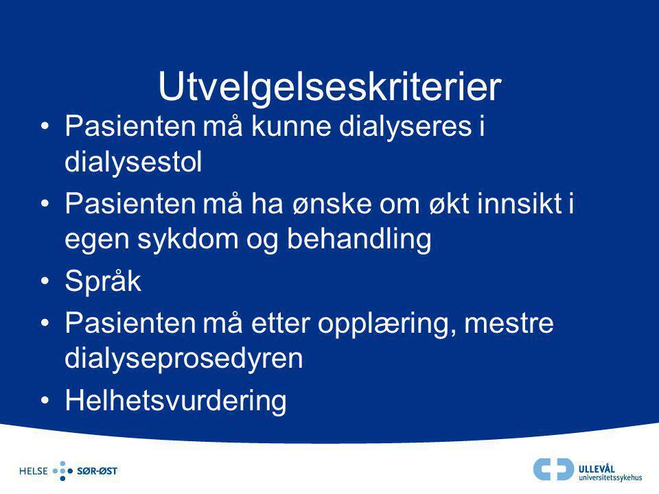Utvelgelseskriterier •Pasienten må kunne dialyseres i dialysestol •Pasienten må ha ønske om økt innsikt i egen sykdom og behandling •Språk •Pasienten