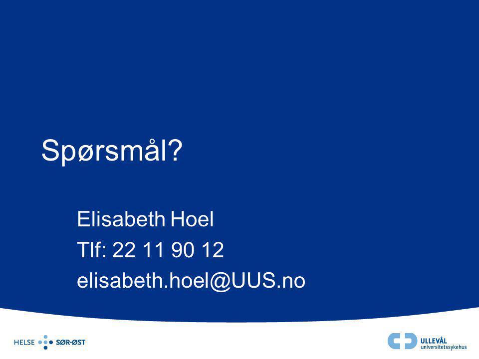 Spørsmål? Elisabeth Hoel Tlf: 22 11 90 12 elisabeth.hoel@UUS.no