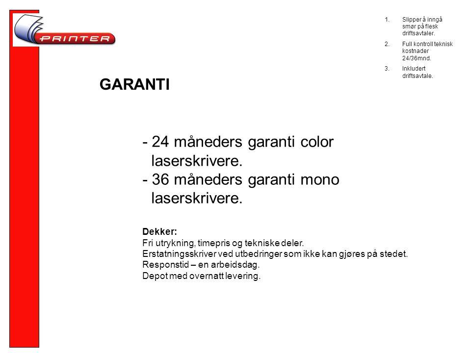 GARANTI - 24 måneders garanti color laserskrivere.