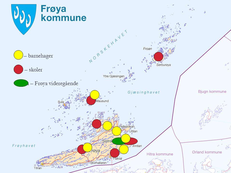 Gul – barnehager Rød – skoler Grønn – Frøya videregående