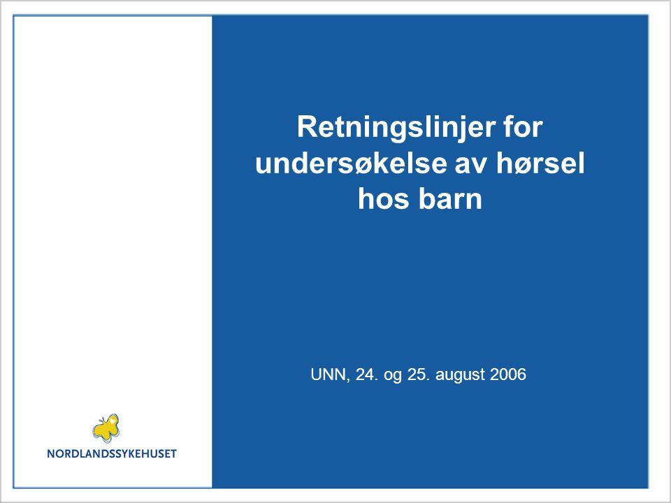 Implementering Anbefalingene i disse retningslinjene vil gjelde fra publisering i 2006 og frem til nye faglige retningslinjer for syn- hørsel- og språkundersøkelser av barn legges frem av Sosial- og helsedirektoratet.