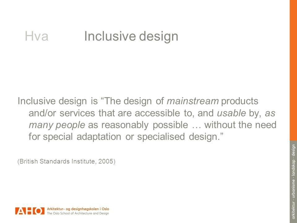 BS 7000-6:2005 Design management systems.Managing inclusive design.