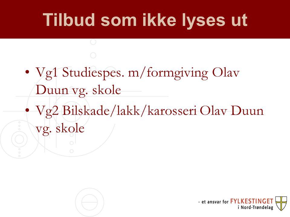 Tilbud som ikke lyses ut •Vg1 Studiespes.m/formgiving Olav Duun vg.
