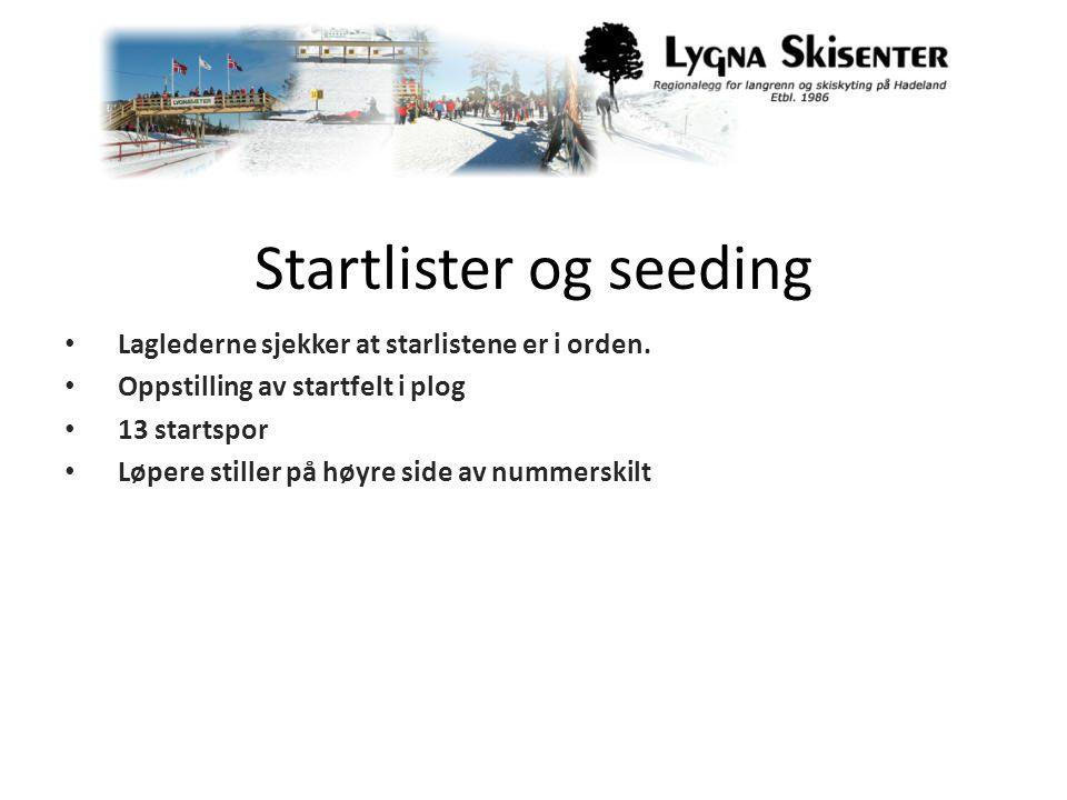 Startlister og seeding • Laglederne sjekker at starlistene er i orden.