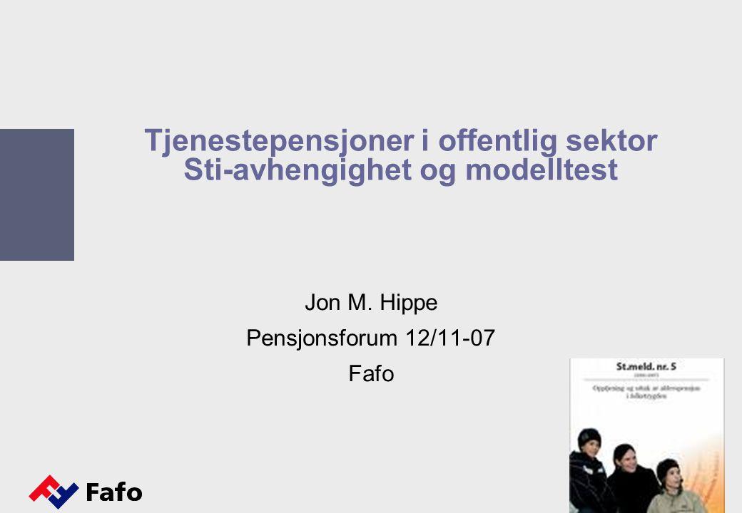 Tjenestepensjoner i offentlig sektor Sti-avhengighet og modelltest Jon M. Hippe Pensjonsforum 12/11-07 Fafo