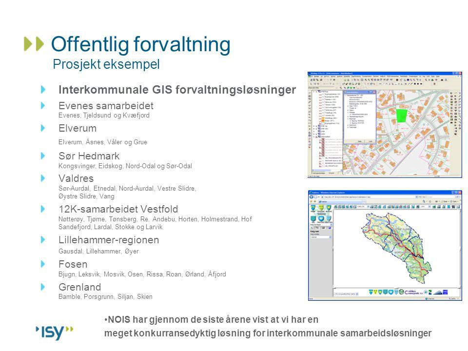 Offentlig forvaltning Prosjekt eksempel Interkommunale GIS forvaltningsløsninger Evenes samarbeidet Evenes, Tjeldsund og Kvæfjord Elverum Elverum, Åsn