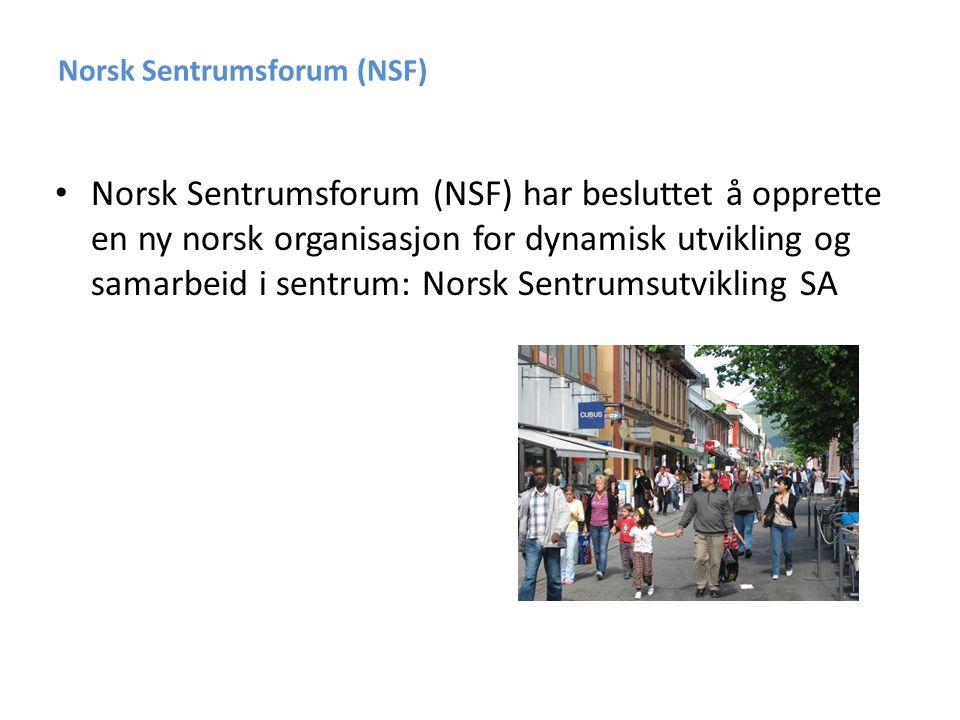 Norsk Sentrumsforum • Norsk sentrumsutvikling vil bli organisert og registrere som et samvirkeforetak på nonprofit basis.
