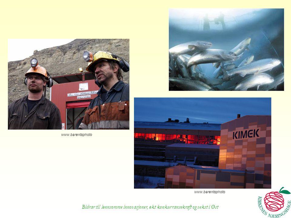 Bidrar til lønnsomme innovasjoner, økt konkurransekraft og vekst i Øst www.barentsphoto