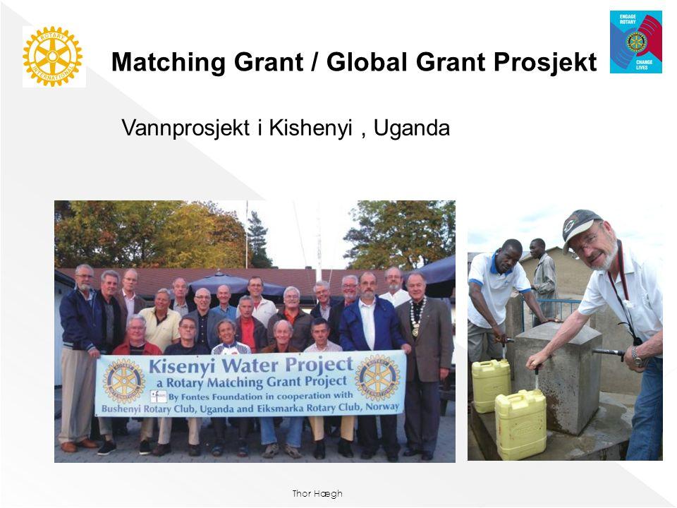 Thor Hægh Matching Grant / Global Grant Prosjekt Vannprosjekt i Kishenyi, Uganda