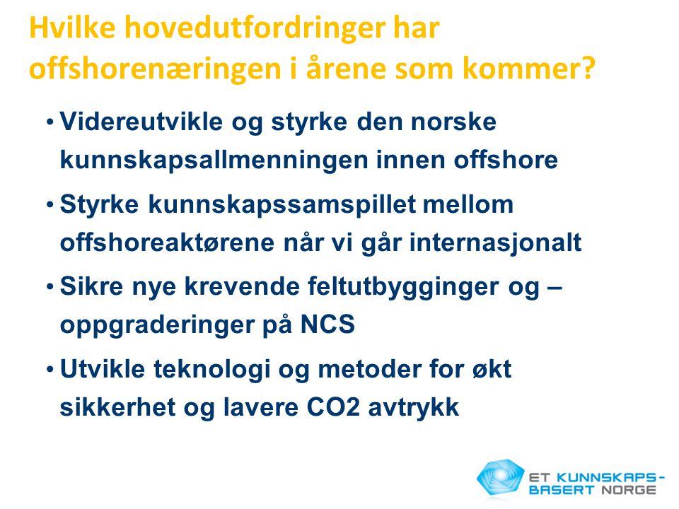 Hvilke hovedutfordringer har offshorenæringen i årene som kommer.