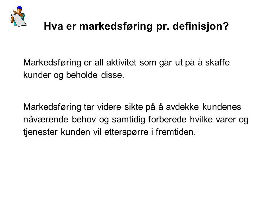 Hva er markedsføring pr.definisjon.