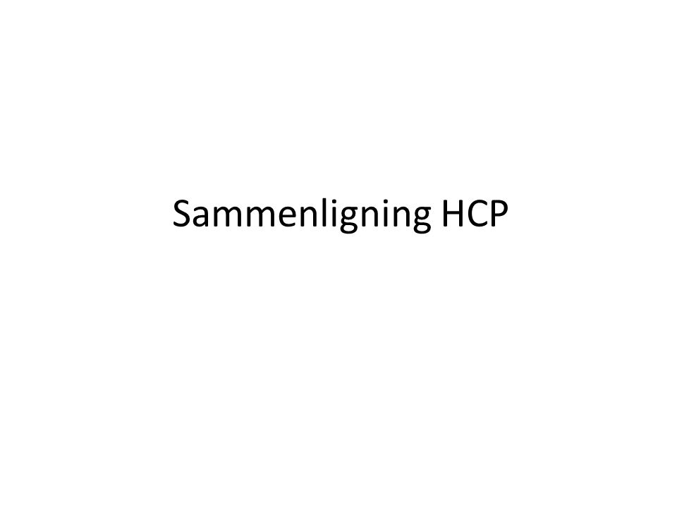 Sammenligning HCP