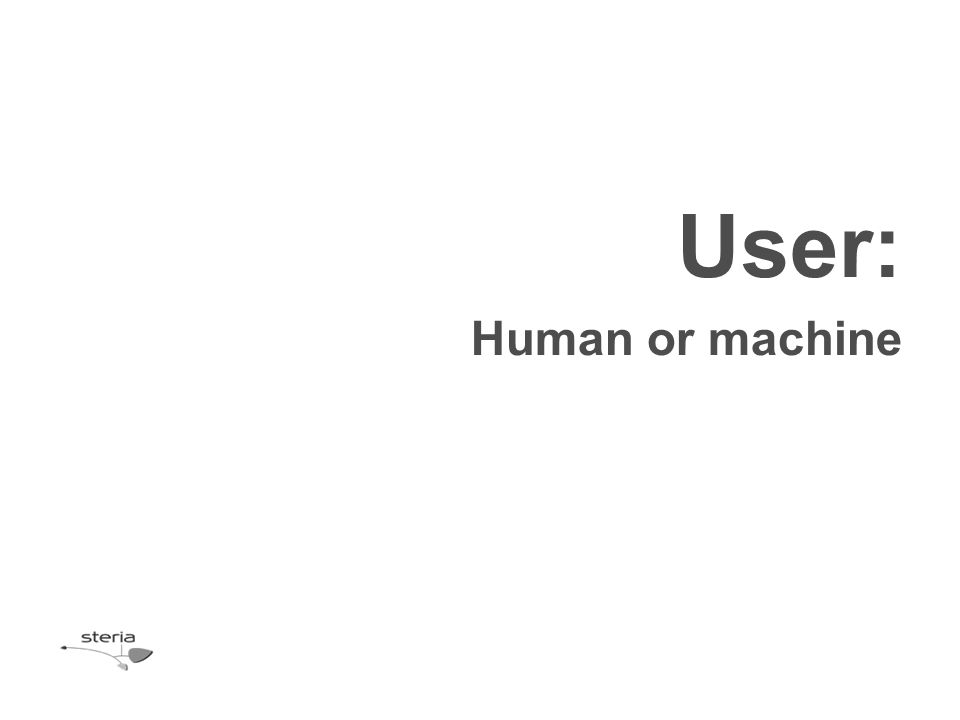 User: Human or machine