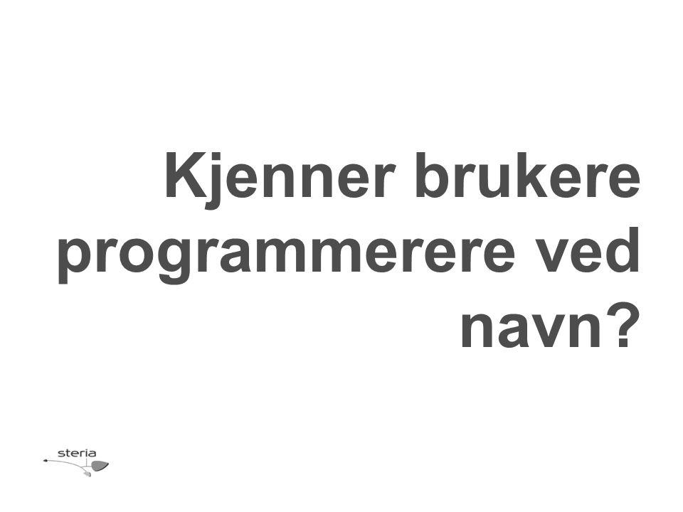 Kjenner brukere programmerere ved navn?