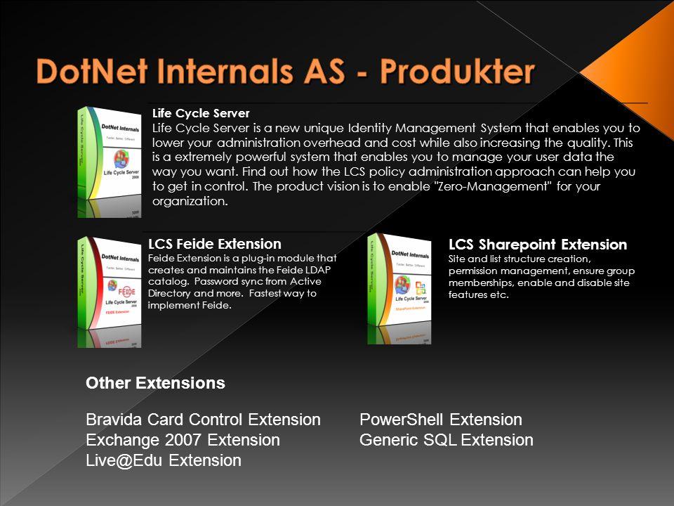 • Software company • Lysaker Torg 2 • Startup 19.01.2009 • Codebase 3.000.000(SLOC) • 11 Produkter • Microsoft Partner • Sysman Partner • Atea Partner