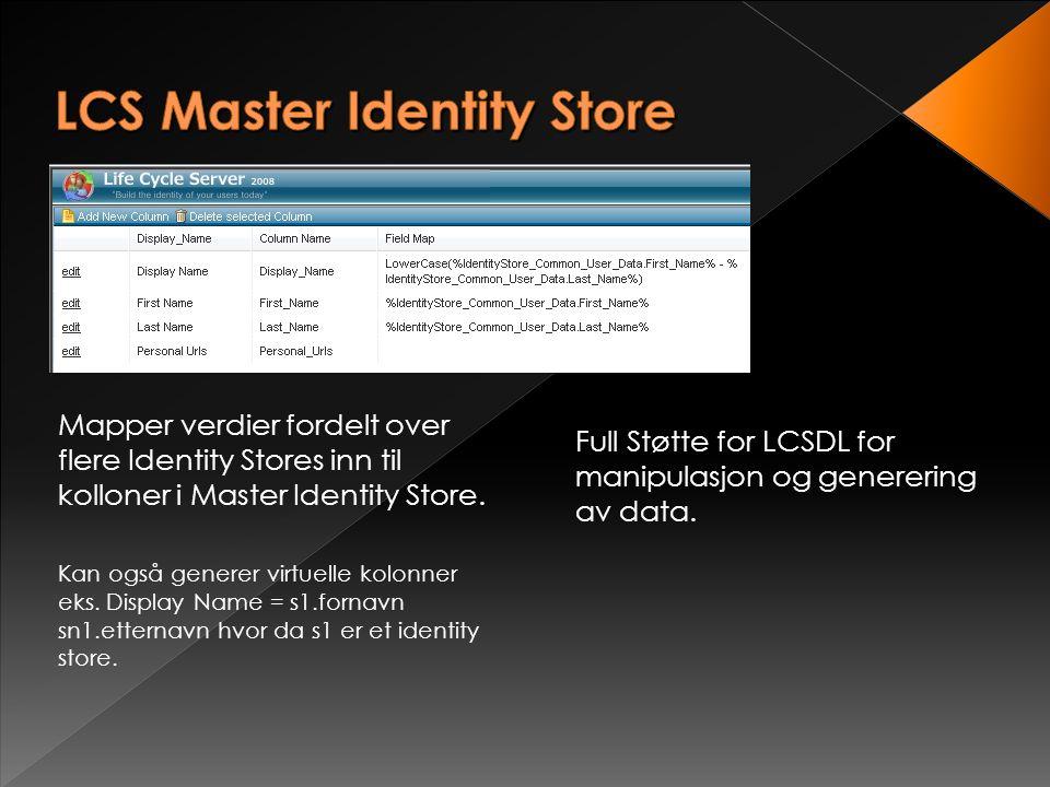 """Mappe kolonner mellom fysisk data kilde og """"Identity Store"""""""
