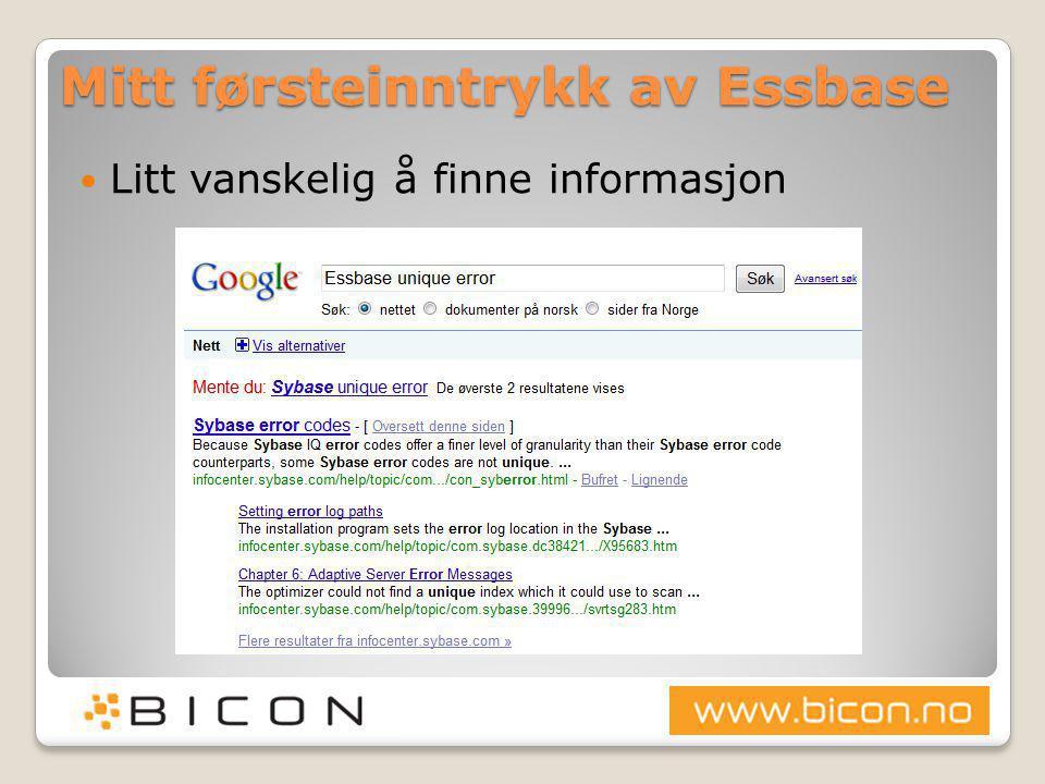 Mitt førsteinntrykk av Essbase  Litt vanskelig å finne informasjon