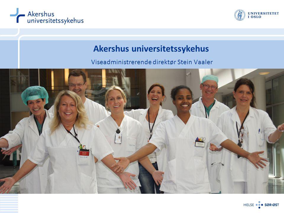 Akershus universitetssykehus Viseadministrerende direktør Stein Vaaler