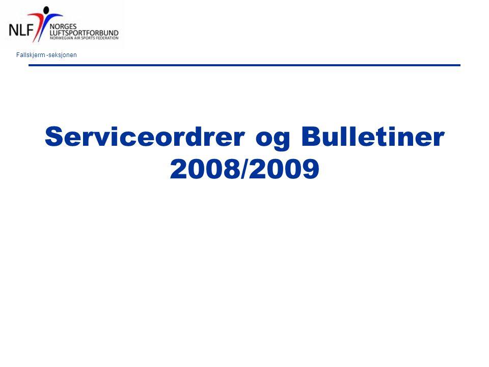 Fallskjerm -seksjonen Serviceordrer og Bulletiner 2008/2009