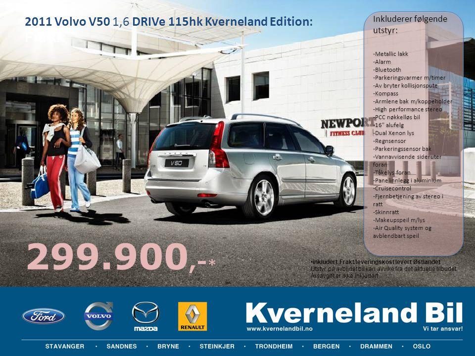 2011 Volvo V50 1,6 DRIVe 115hk Kverneland Edition: Fra kr: •inkludert Frakt/leveringskost levert Østlandet Utstyr på avbildet bil kan avvike fra det a