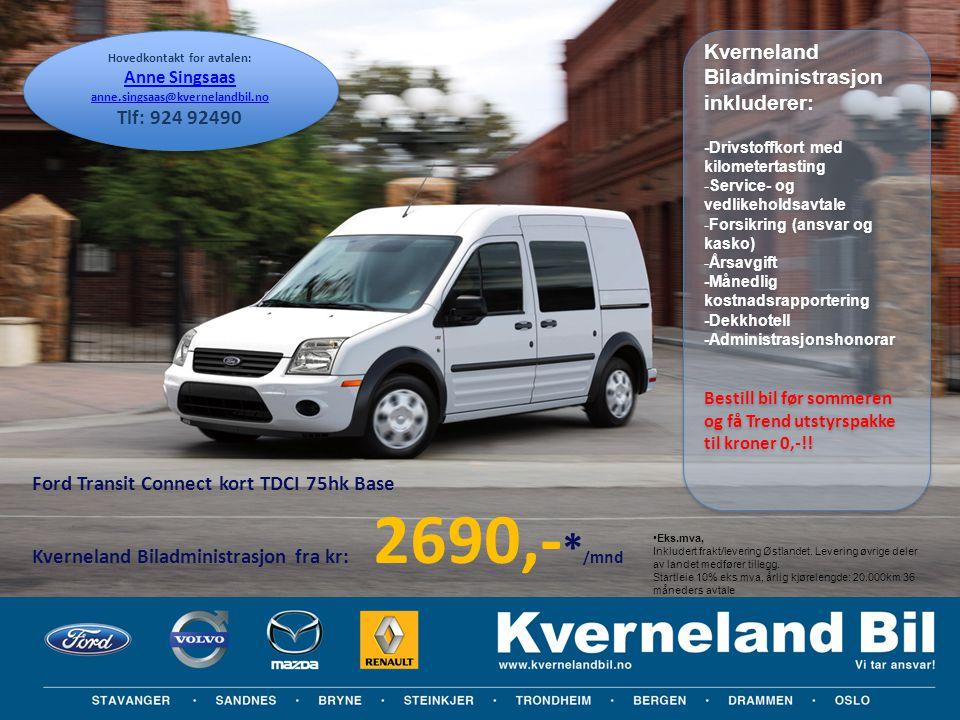 Obs: Prisene er ca priser og kan variere avhengig av utstyrsgrad Ford Transit Connect kort TDCI 75hk Base Kverneland Biladministrasjon fra kr: 2690,-