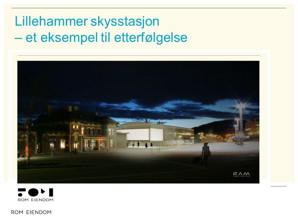 Lillehammer skysstasjon – et eksempel til etterfølgelse
