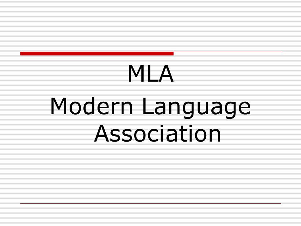 MLA Modern Language Association