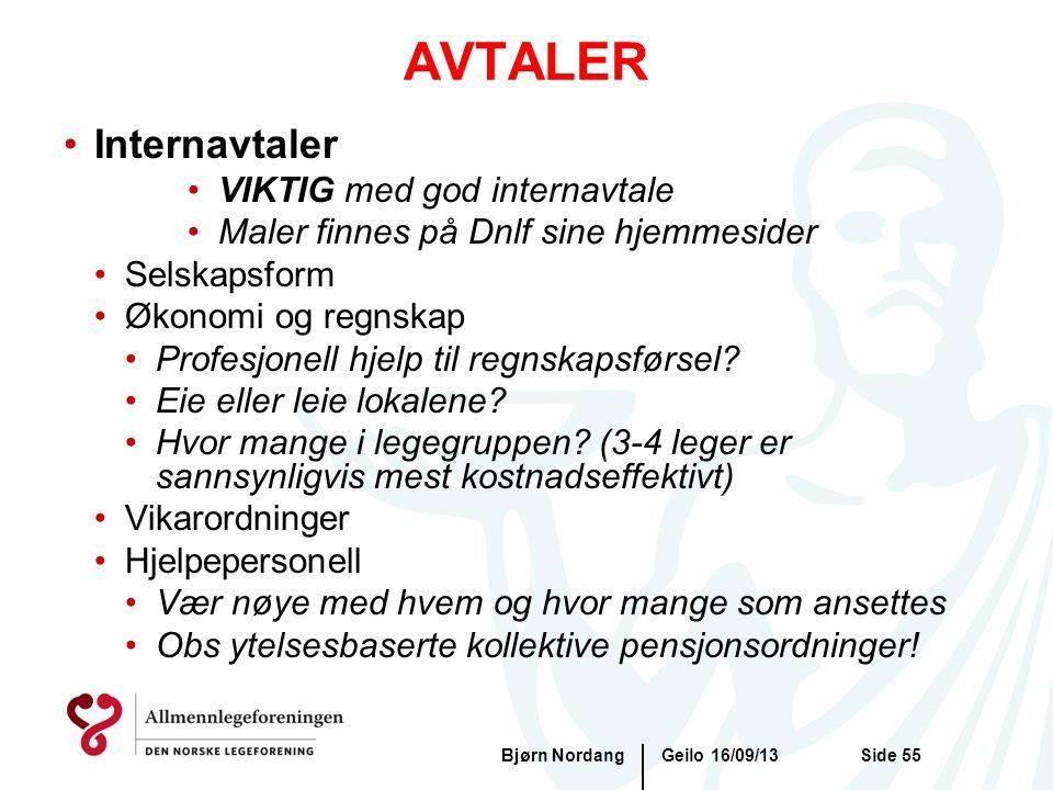 AVTALER Geilo 16/09/13Bjørn NordangSide 55 •Internavtaler •VIKTIG med god internavtale •Maler finnes på Dnlf sine hjemmesider •Selskapsform •Økonomi o