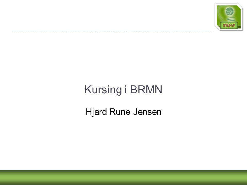 Kursing i BRMN Hjard Rune Jensen