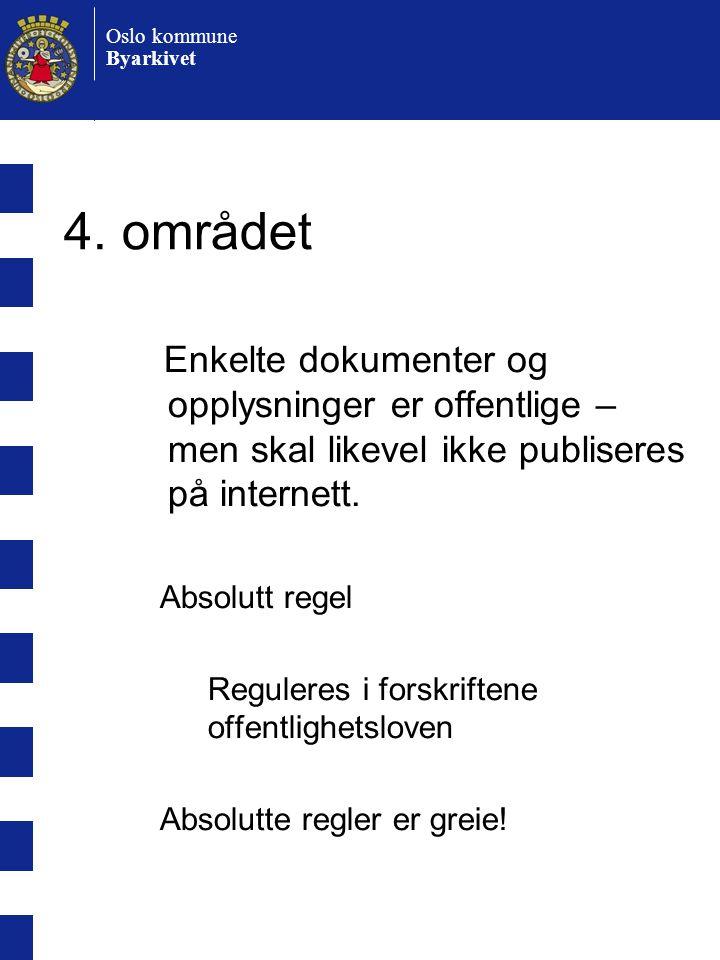 Oslo kommune Byarkivet 4.