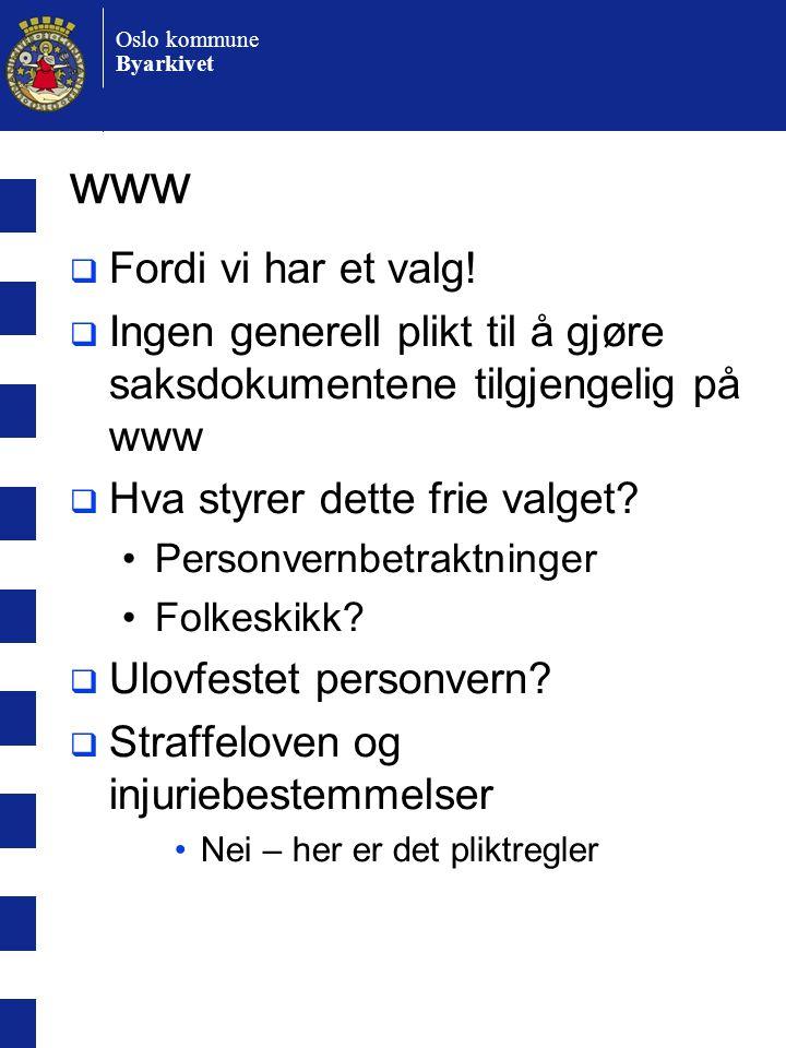 Oslo kommune Byarkivet www  Fordi vi har et valg.