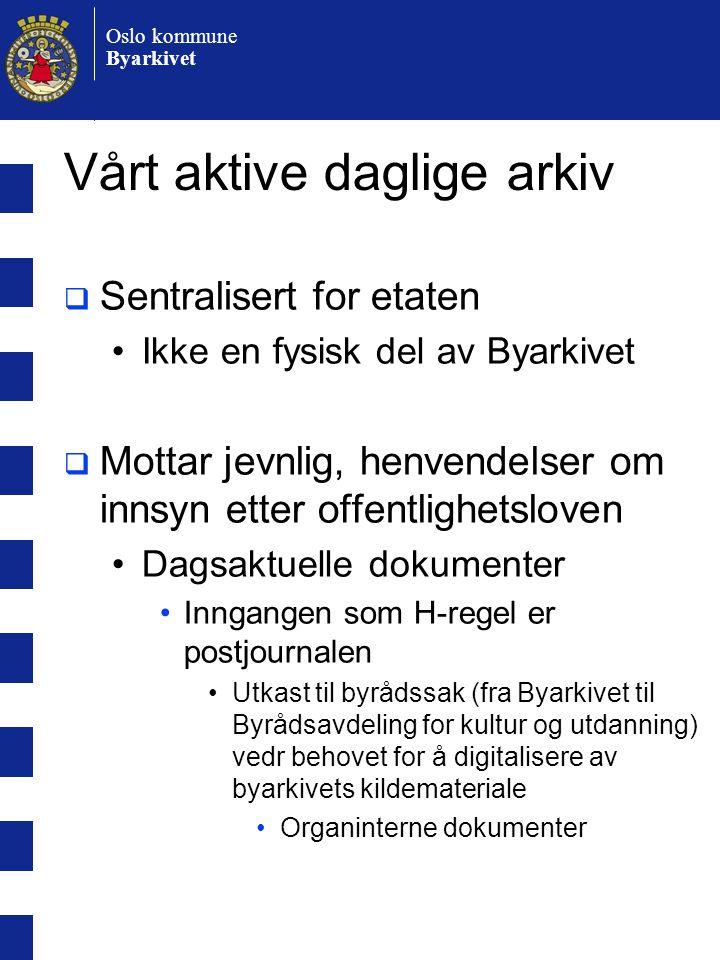 Oslo kommune Byarkivet Måten opplysningene gjøres kjent på er ikke uvesentlig  forskjell på •Å få tilgang til et enkelt papirdokument-/sak på lesesalen •og publisere (samme opplysning) via nettet •Særlig for den omtalte – den opplysningene gjelder  www utfordrer vår vilje til å bringe personvernhensyn inn i det området vi har en adgang til å påvirke hva som skal gjøres tilgjengelig – og hvordan