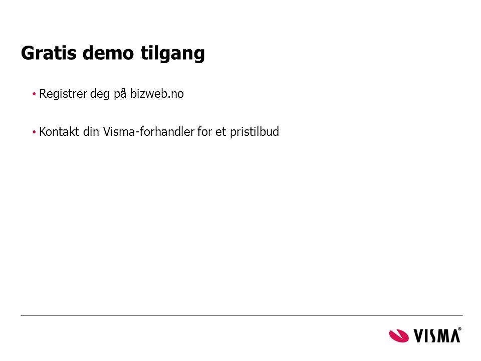 Gratis demo tilgang • Registrer deg på bizweb.no • Kontakt din Visma-forhandler for et pristilbud