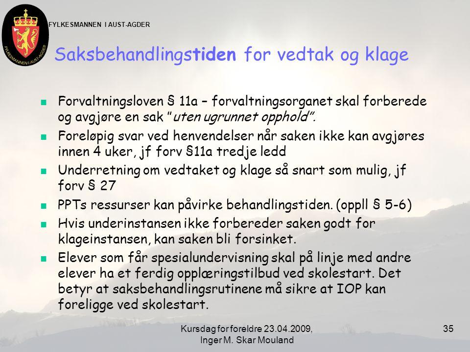 FYLKESMANNEN I AUST-AGDER Kursdag for foreldre 23.04.2009, Inger M.