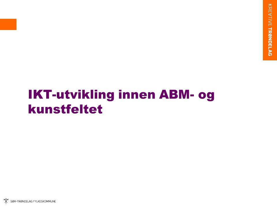 IKT-utvikling innen ABM- og kunstfeltet