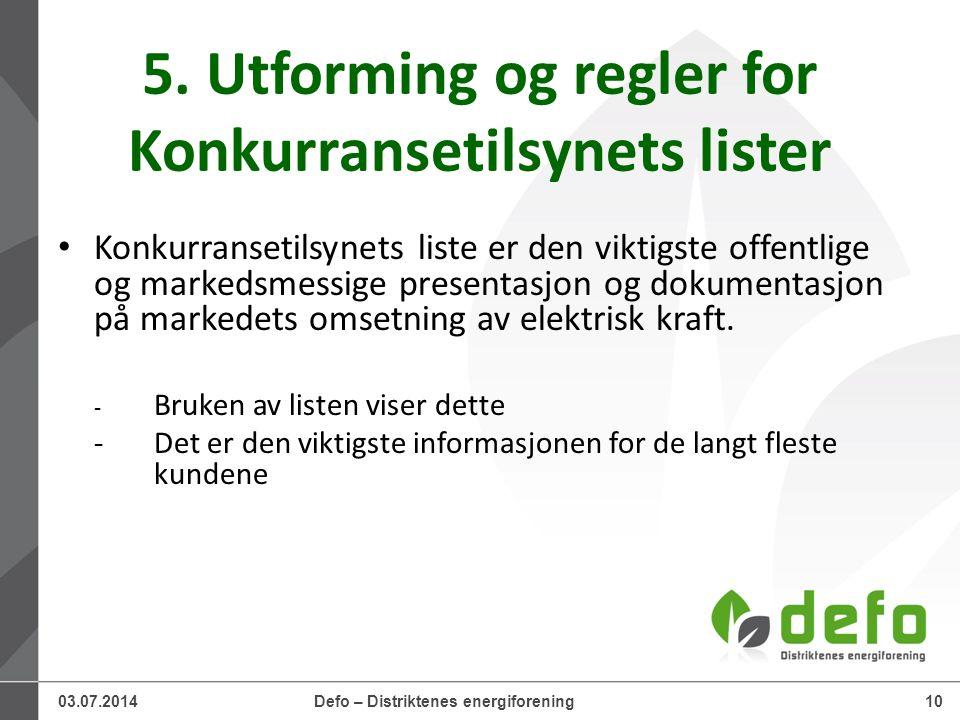 03.07.2014Defo – Distriktenes energiforening10 5.