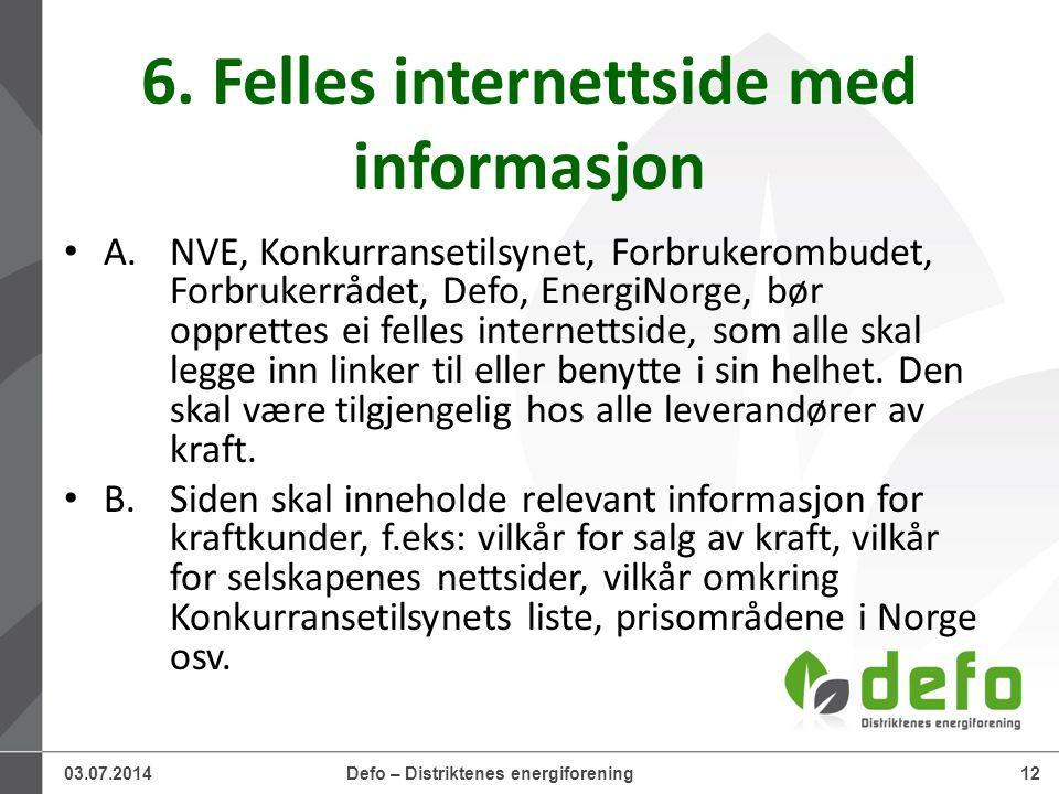 03.07.2014Defo – Distriktenes energiforening12 6.
