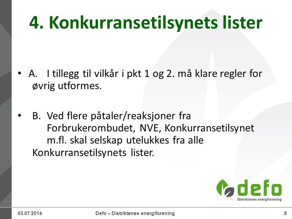 03.07.2014Defo – Distriktenes energiforening8 4.