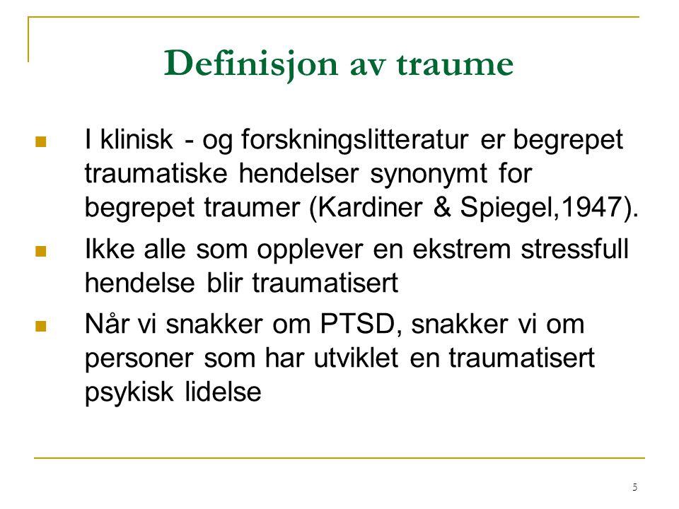 16 3 hovedsymptomgrupper Kriterie B:  tilbakevendende gjenopplevelser av traumet i flashbacks , påtrengende invaderingssymptomer eller mareritt Kriterie C:  unngåelse av påminnere Kriterie D:  delvis eller full amnesi for opplevelsen eller  vedvarende symptomer på overaktivering (overfølsomhet)
