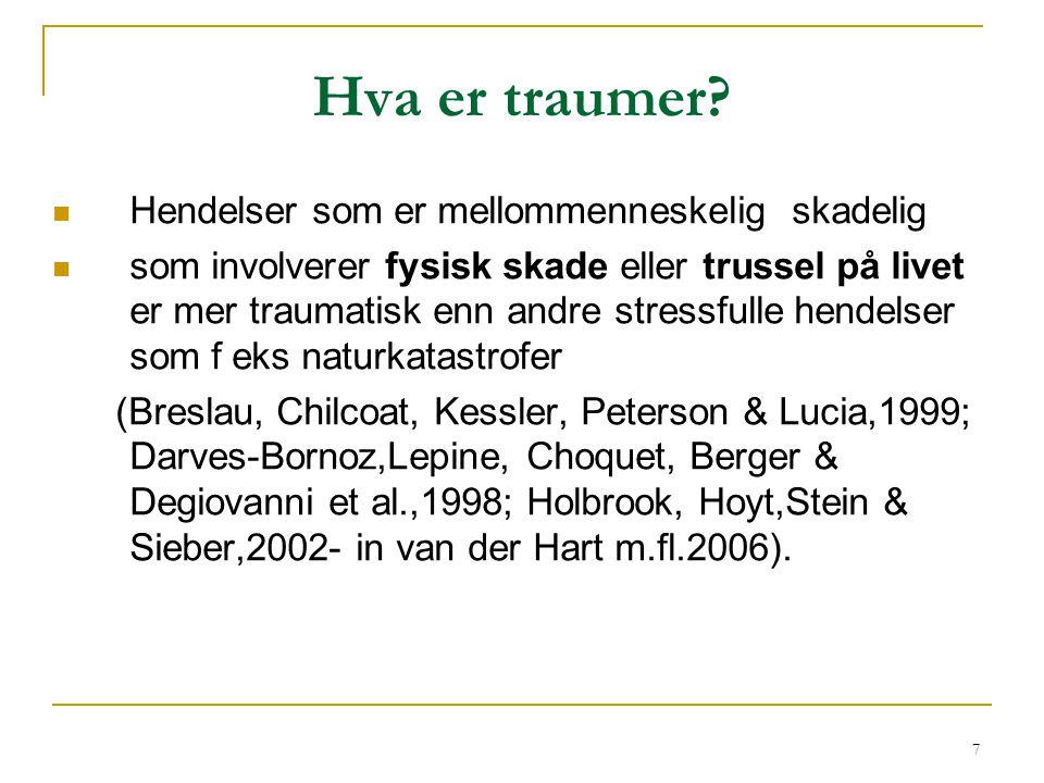 58 Komorbiditet  Flere store undersøkelser viser at mer enn 80 % av pasientene med en PTSD- diagnose også tilfredsstiller kriteriene for minst én annen psykiatrisk diagnose (Breslau, Andreski og Peterson 1991).