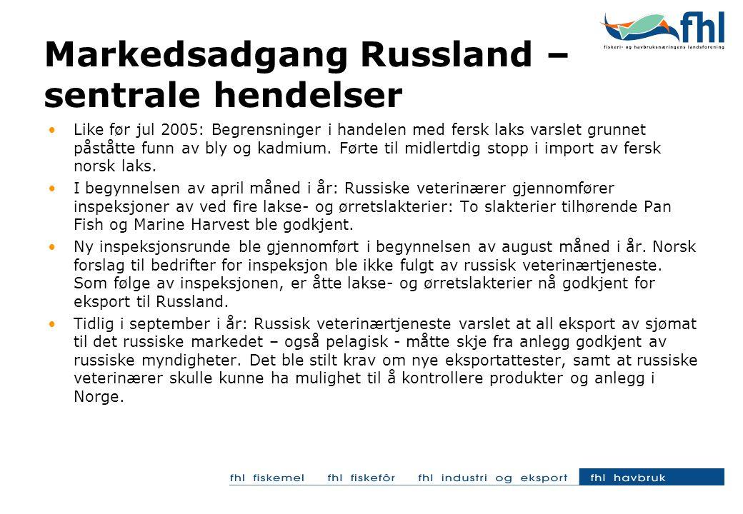 •Like før jul 2005: Begrensninger i handelen med fersk laks varslet grunnet påståtte funn av bly og kadmium. Førte til midlertdig stopp i import av fe