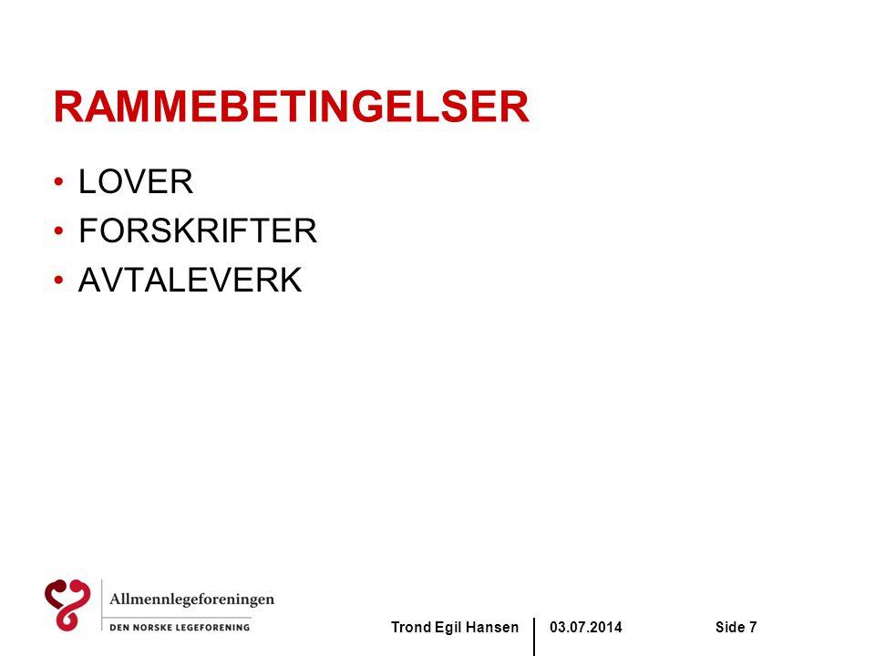 03.07.2014Trond Egil HansenSide 8 LOV, FORSKRIFT OG AVTALEVERK: Her er det mye å sette seg inn i.