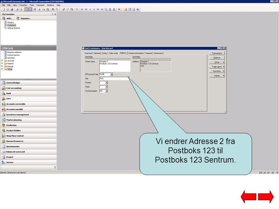 Vi endrer Adresse 2 fra Postboks 123 til Postboks 123 Sentrum.