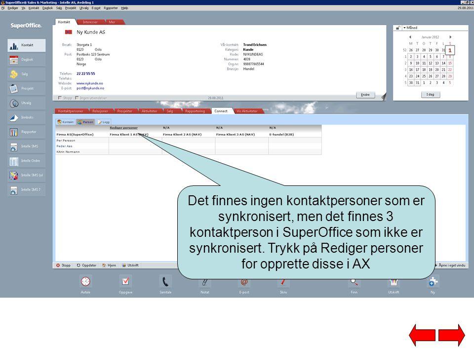 Det finnes ingen kontaktpersoner som er synkronisert, men det finnes 3 kontaktperson i SuperOffice som ikke er synkronisert.