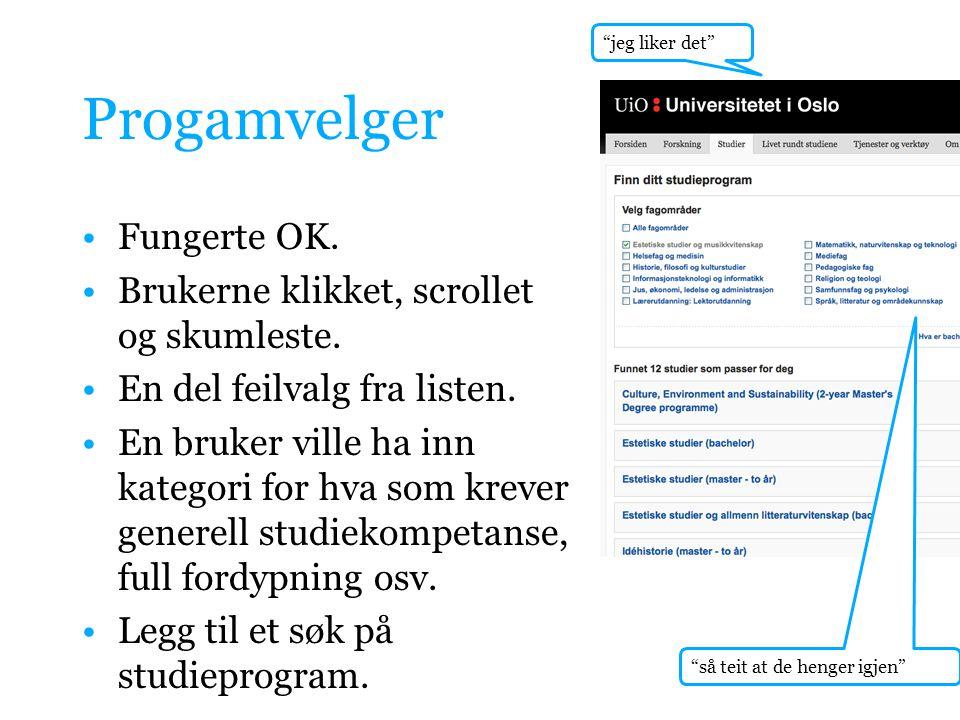 Språk •Språket er komplisert: bachelor, master, emne, program, HF, fakultet, studieveileder, studierådgivning, knutepunktet.