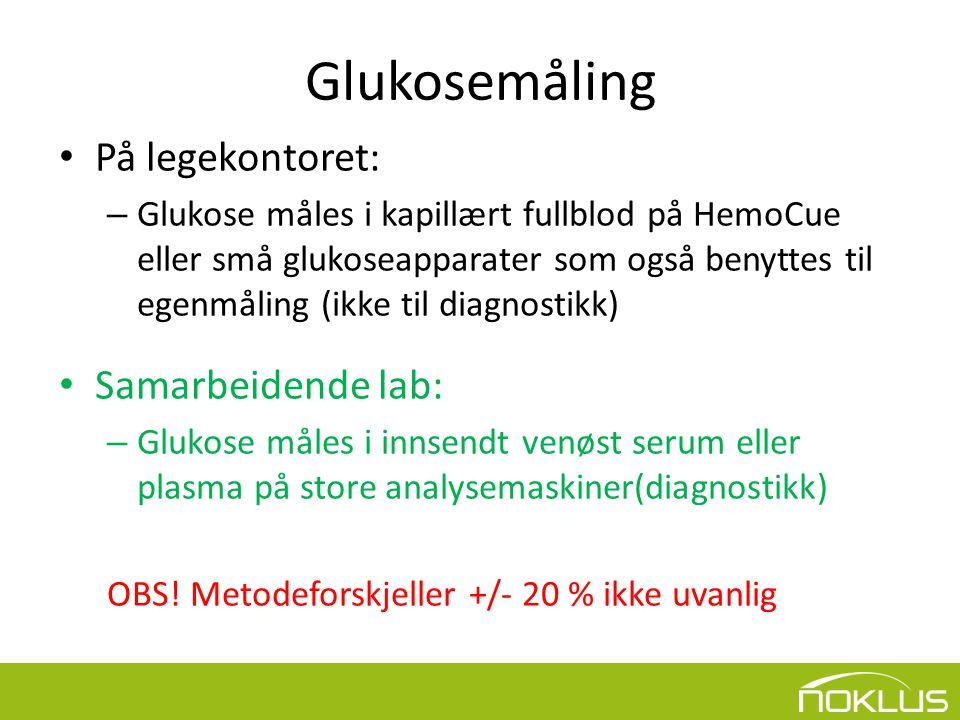 Glukosemåling • På legekontoret: – Glukose måles i kapillært fullblod på HemoCue eller små glukoseapparater som også benyttes til egenmåling (ikke til diagnostikk) • Samarbeidende lab: – Glukose måles i innsendt venøst serum eller plasma på store analysemaskiner(diagnostikk) OBS.
