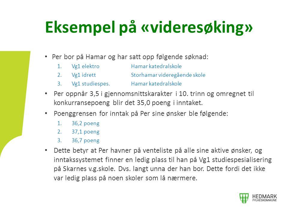 • Per bor på Hamar og har satt opp følgende søknad: 1.Vg1 elektroHamar katedralskole 2.Vg1 idrettStorhamar videregående skole 3.Vg1 studiespes.Hamar k